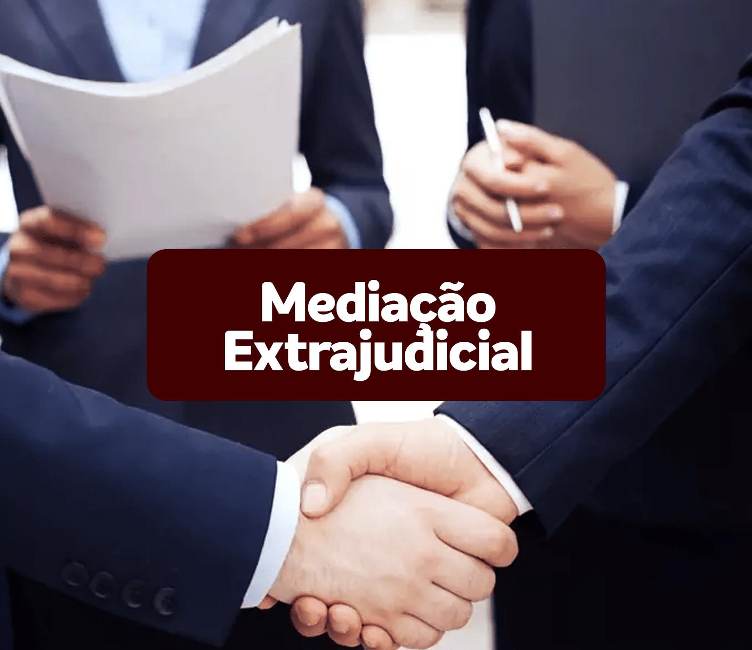 Mediação Extrajudicial